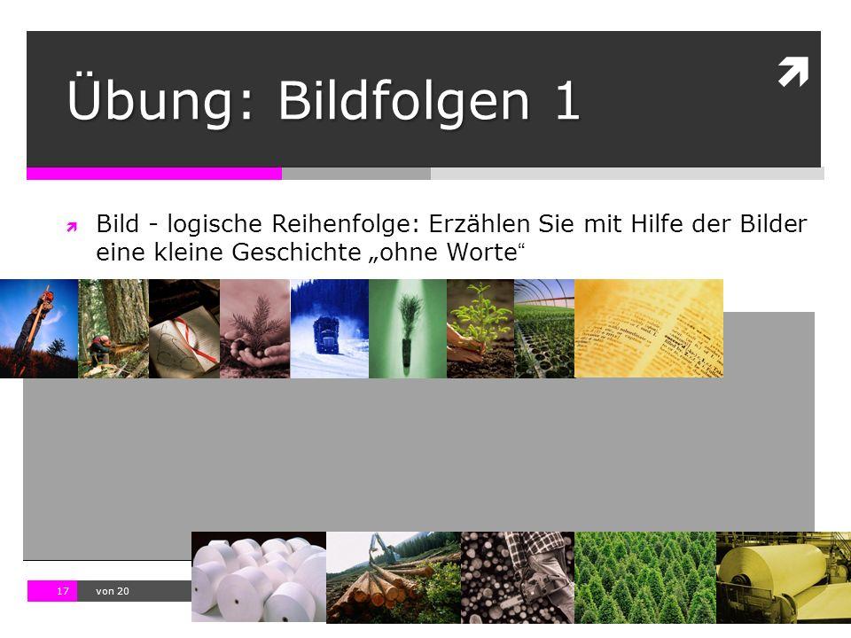 """10.11.13 12:17 17  von 20  Bild - logische Reihenfolge: Erzählen Sie mit Hilfe der Bilder eine kleine Geschichte """"ohne Worte """" Übung: Bildfolgen 1"""