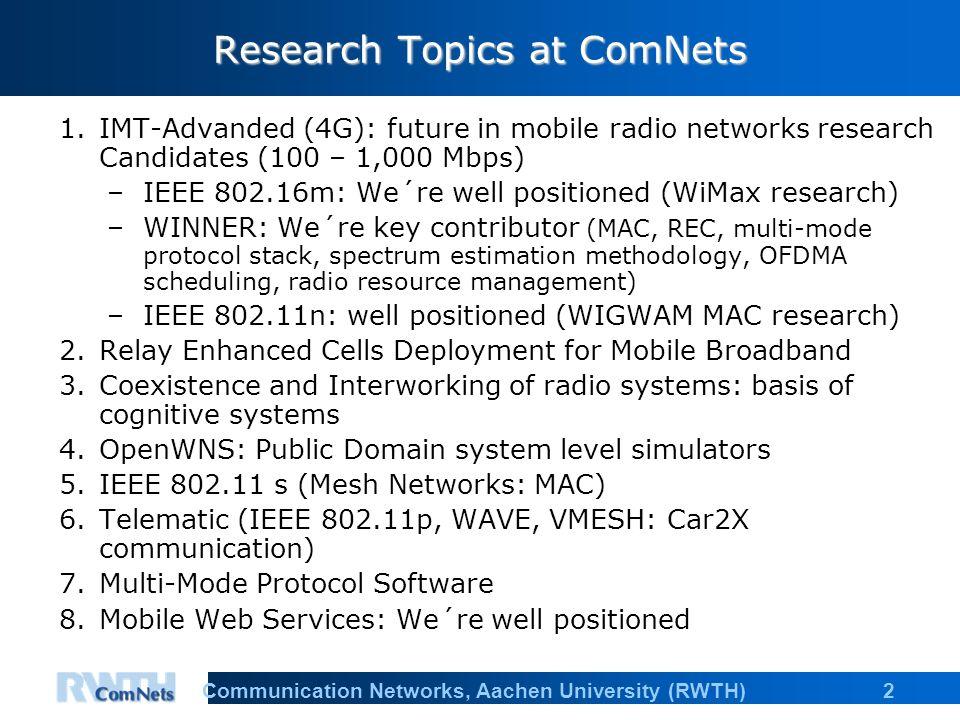 13Communication Networks, Aachen University (RWTH)