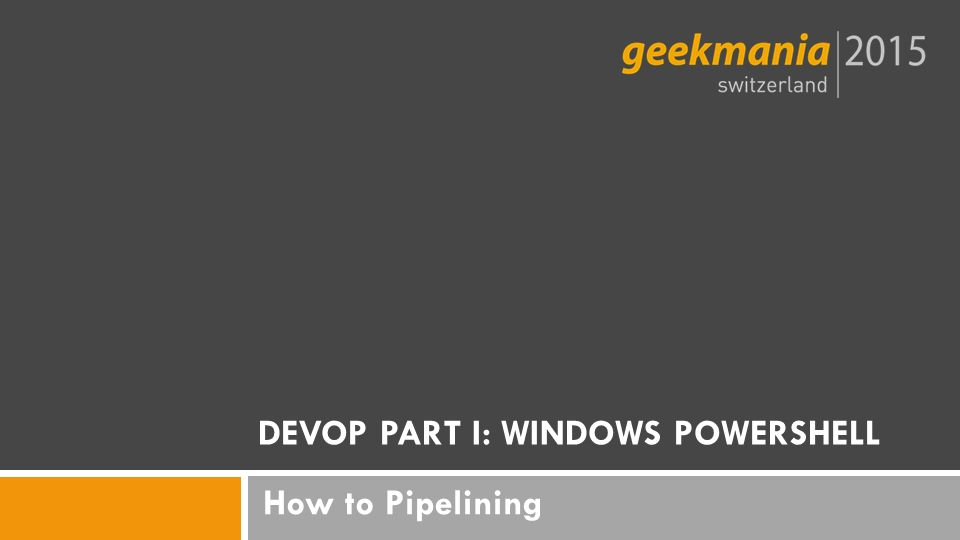 How to Pipelining DEVOP PART I: WINDOWS POWERSHELL