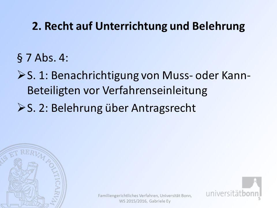 §§ 158 – 163: Mitwirkende in Kindschaftssachen Familiengerichtliches Verfahren, Universität Bonn, WS 2015/2016, Gabriele Ey 66