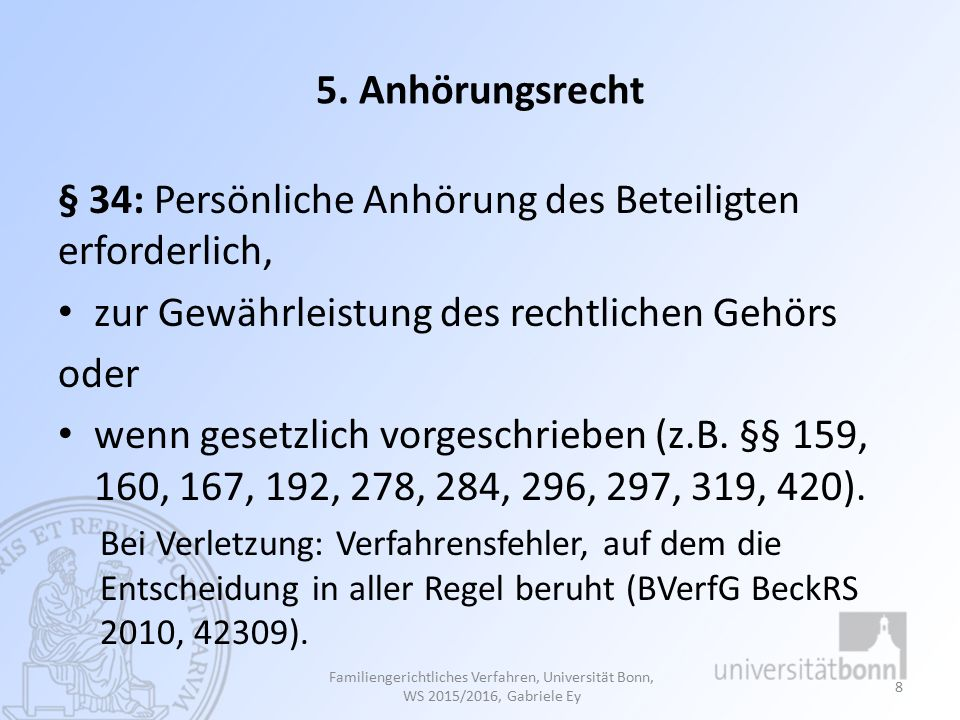 Falllösung: Frage 1: § 59 FamFG: K ist in seinen subjektiven Rechten durch die Entscheidung unmittelbar betroffen und daher beschwerdeberechtigt.