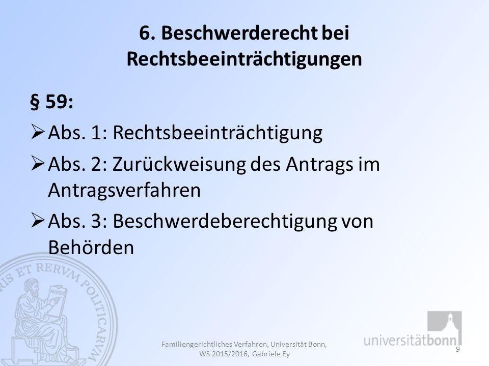 DAS FAMILIENPSYCHOLOGISCHE GUTACHTEN 110 Familiengerichtliches Verfahren, Universität Bonn, Studienjahr 2013/2014, Gabriele Ey
