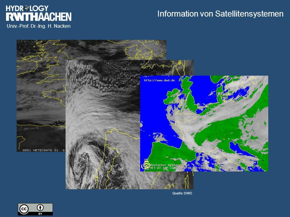 Univ.-Prof. Dr.-Ing. H. Nacken Quelle: DWD Information von Satellitensystemen