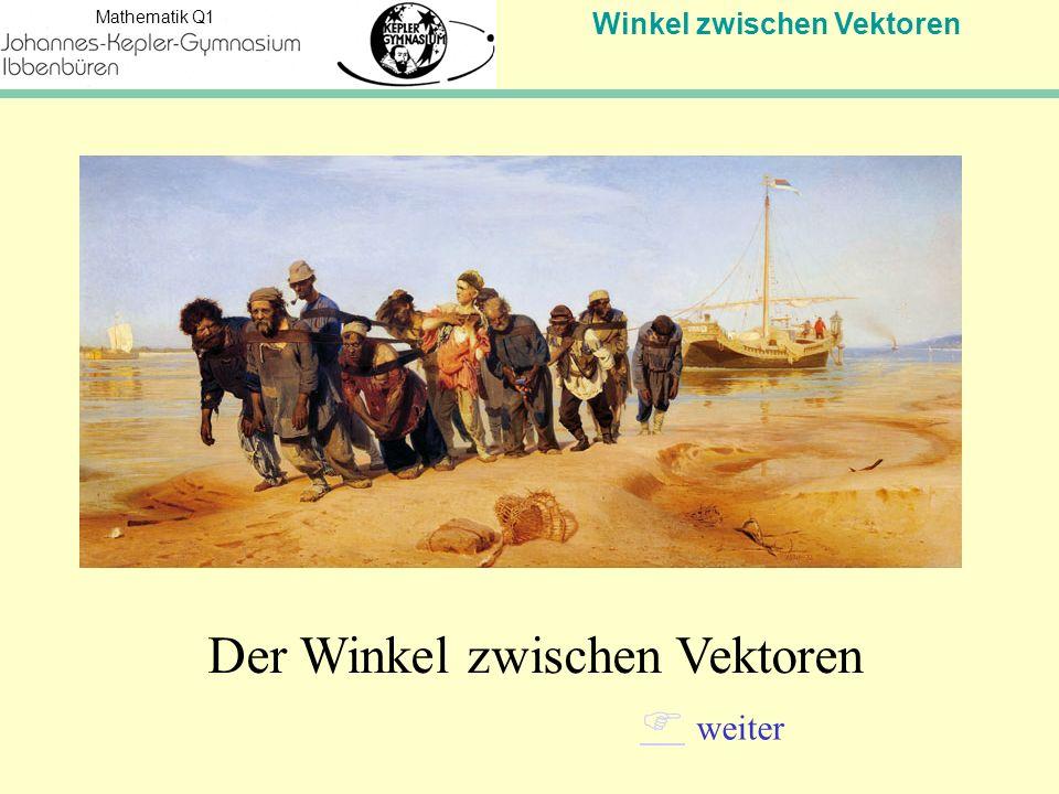 """Winkel zwischen Vektoren Mathematik Q1   weiter Bei Windflaute wurden stromaufwärts fahrende Schiffe früher oft an langen Seilen von Menschen oder von Tieren geschleppt: Bei diesem """"Treideln bringt z.B."""