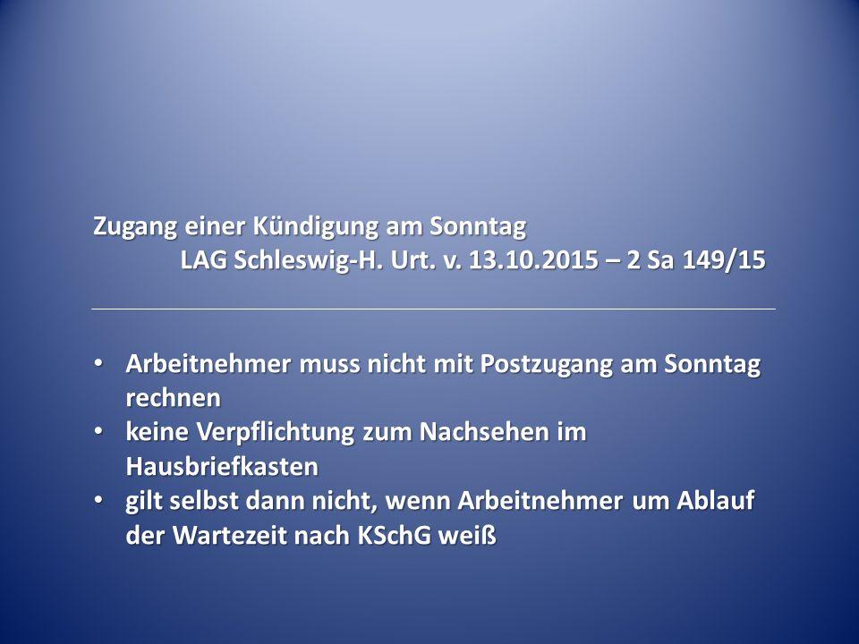 Zugang einer Kündigung am Sonntag LAG Schleswig-H.
