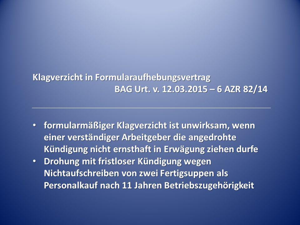 Klagverzicht in Formularaufhebungsvertrag BAG Urt.