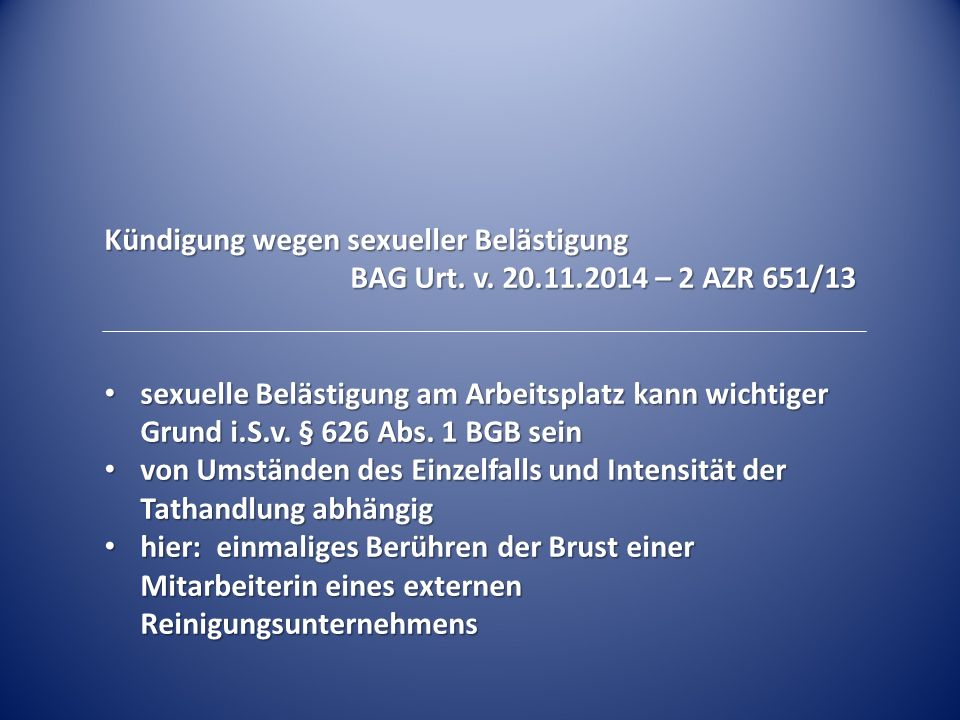 Kündigung wegen sexueller Belästigung BAG Urt. v.