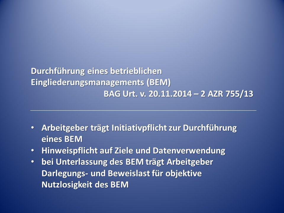 Durchführung eines betrieblichen Eingliederungsmanagements (BEM) BAG Urt.