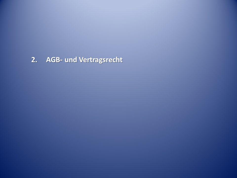 2. AGB- und Vertragsrecht