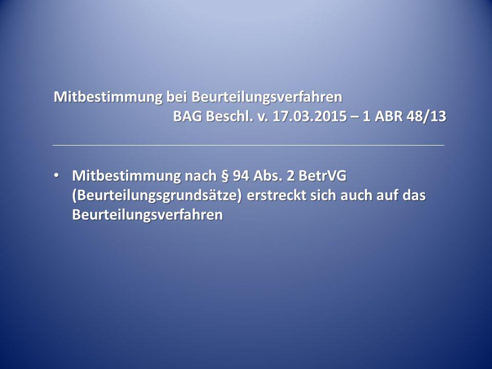Mitbestimmung bei Beurteilungsverfahren BAG Beschl.