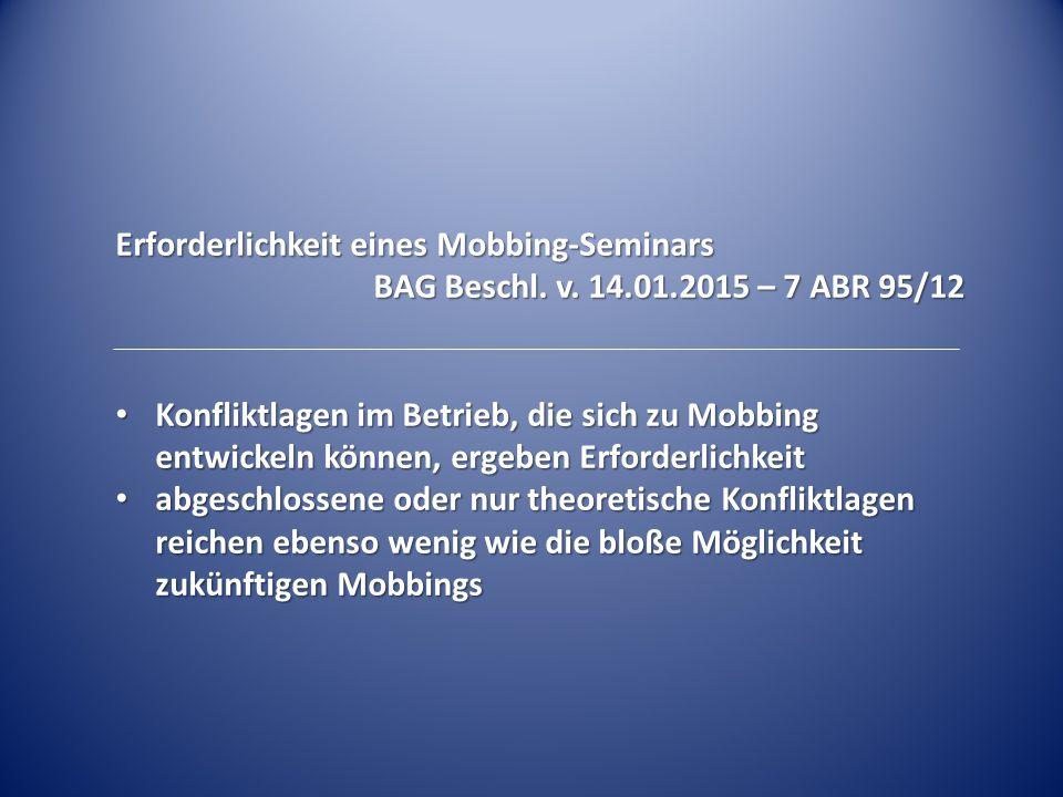 Erforderlichkeit eines Mobbing-Seminars BAG Beschl.