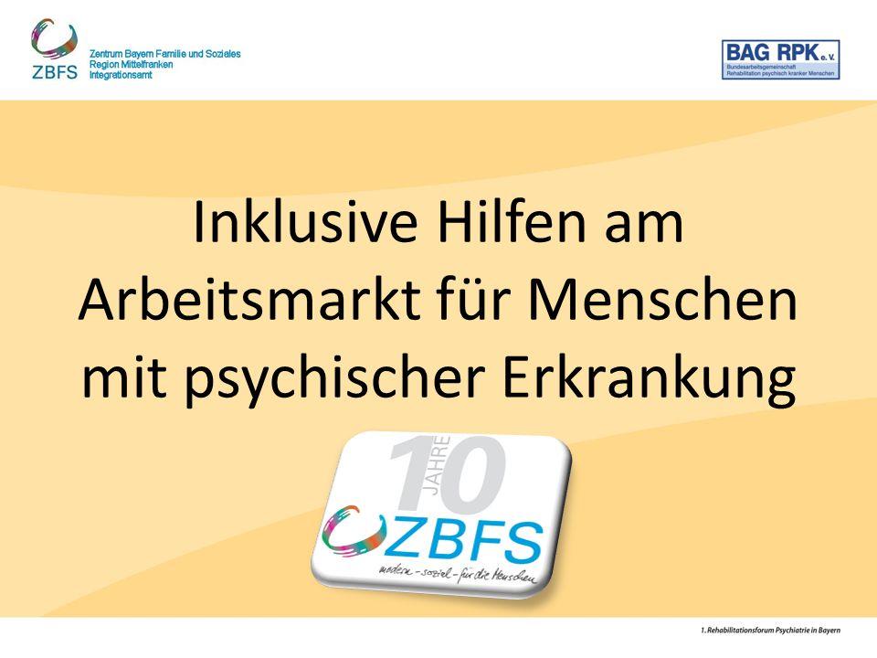 Inklusive Hilfen am Arbeitsmarkt für Menschen mit psychischer Erkrankung