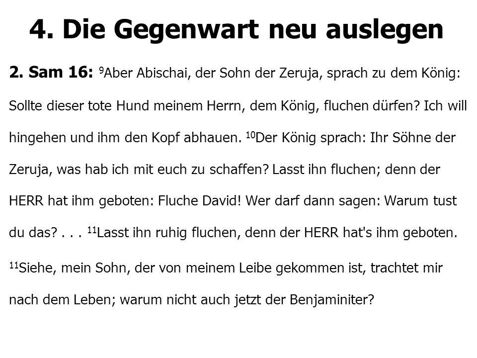 4. Die Gegenwart neu auslegen 2.