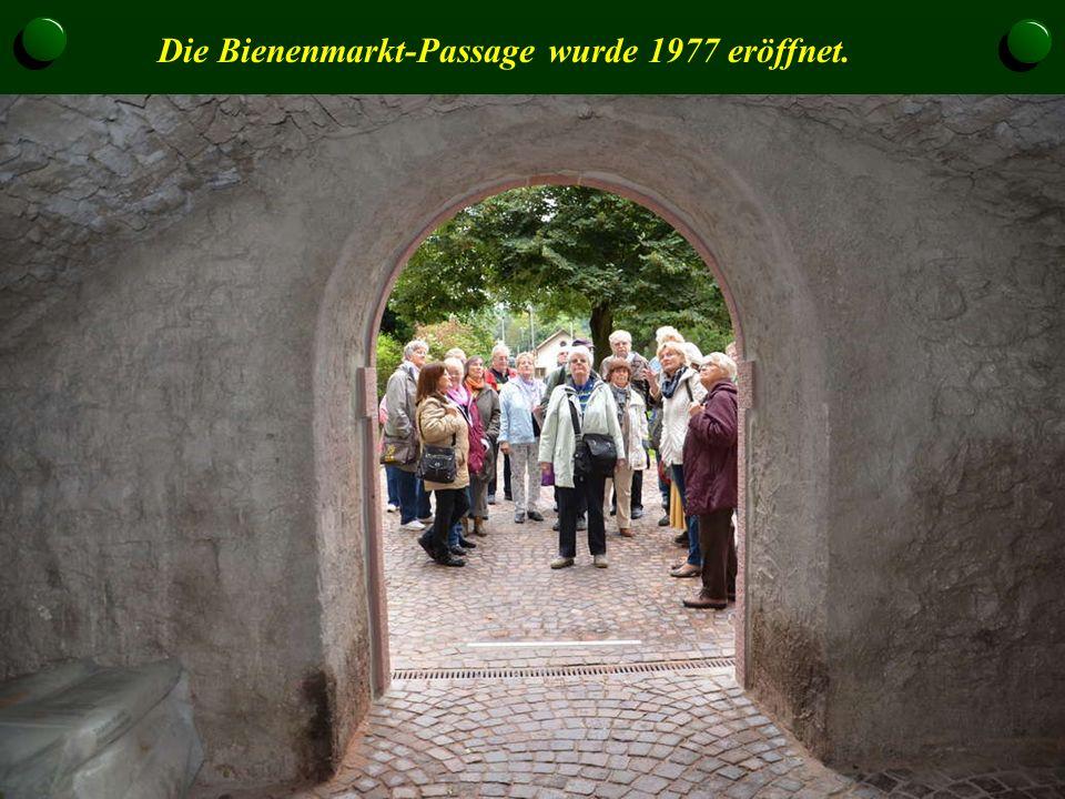 Die Bienenmarkt-Passage wurde 1977 eröffnet.