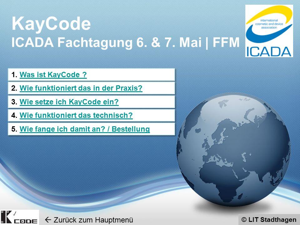 © LIT Stadthagen KayCode ist ein besonderer QR-Code der nicht gefälscht werden kann und sowohl mit dem einzelnen Produkt als auch mit einer Webseite verknüpft ist, die Informationen zu genau diesem gerade gescannten Produkt zeigt.