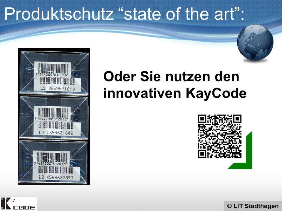 © LIT Stadthagen Produktschutz state of the art : Oder Sie nutzen den innovativen KayCode