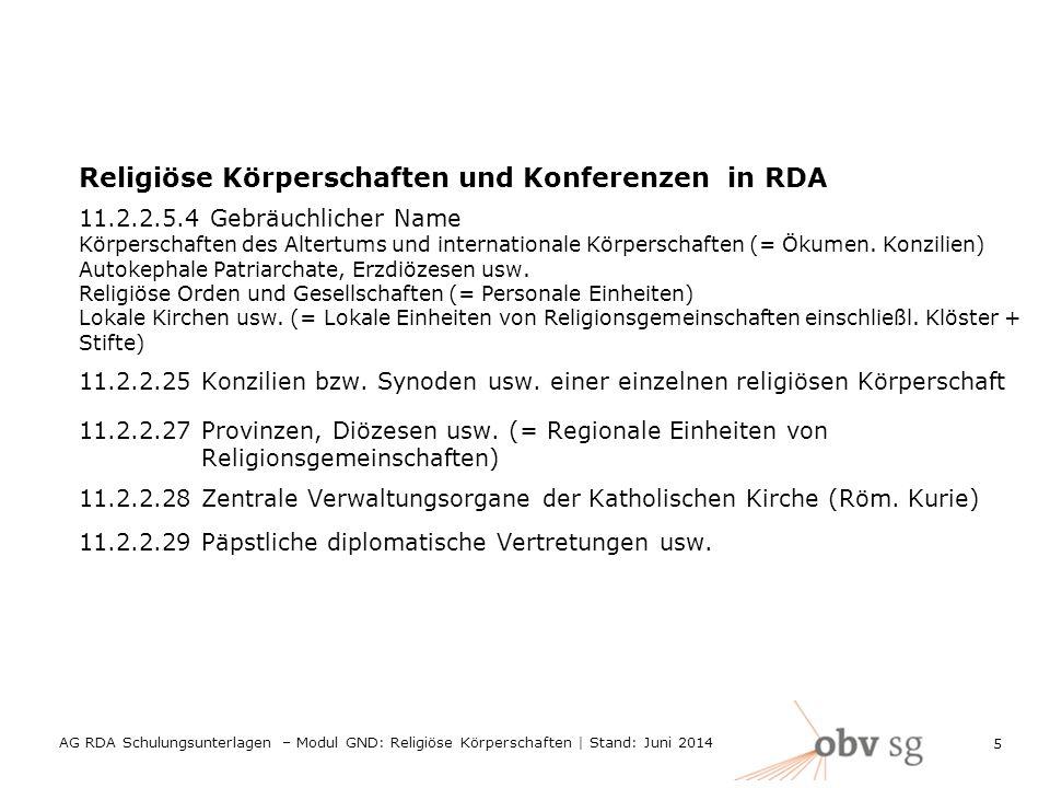 Religiöse Körperschaften und Konferenzen in RDA 11.2.2.5.4 Gebräuchlicher Name Körperschaften des Altertums und internationale Körperschaften (= Ökumen.