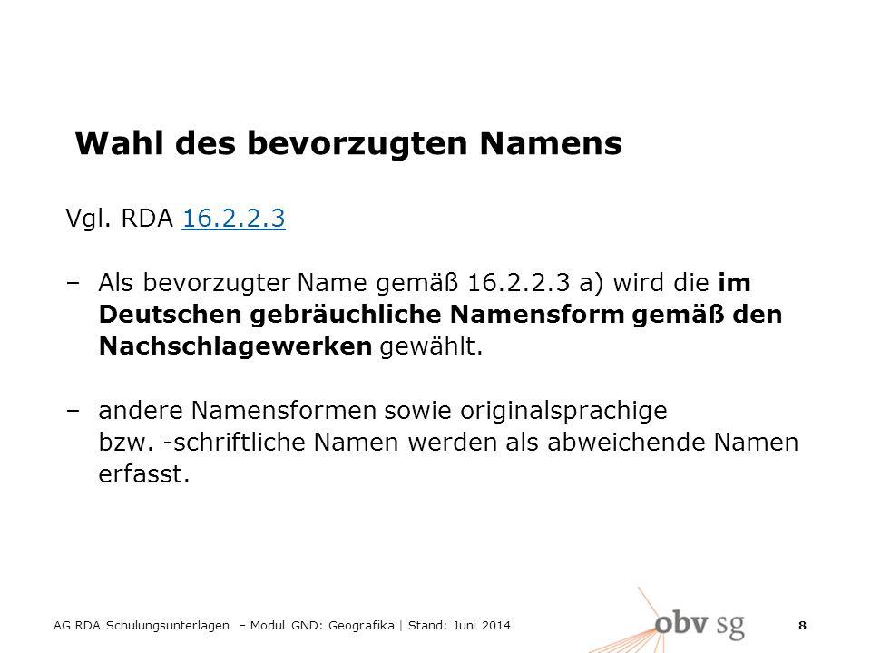 8 Wahl des bevorzugten Namens Vgl.