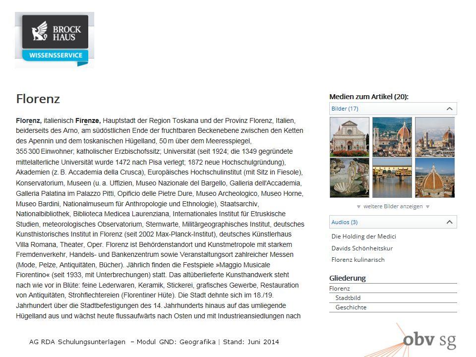 AG RDA Schulungsunterlagen – Modul GND: Geografika | Stand: Juni 2014 9