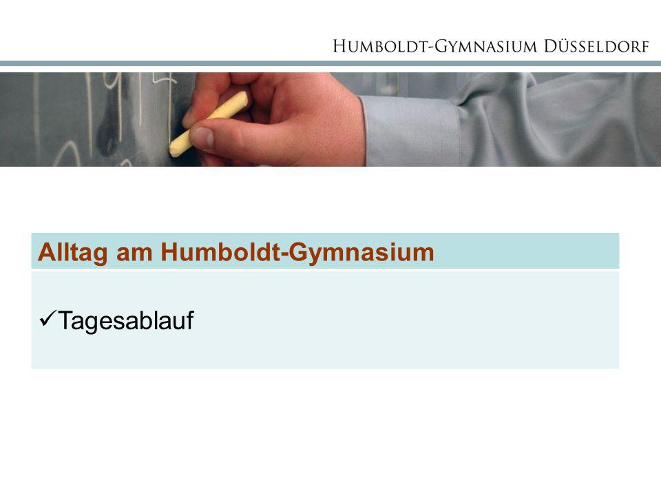 Alltag am Humboldt-Gymnasium Tagesablauf