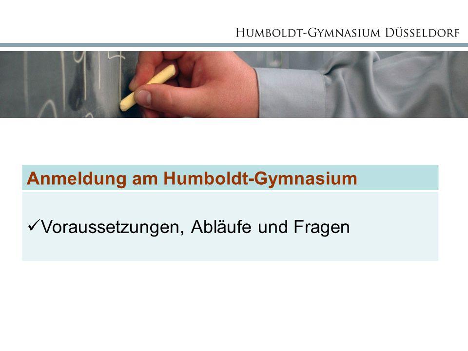 Anmeldung am Humboldt-Gymnasium Voraussetzungen, Abläufe und Fragen