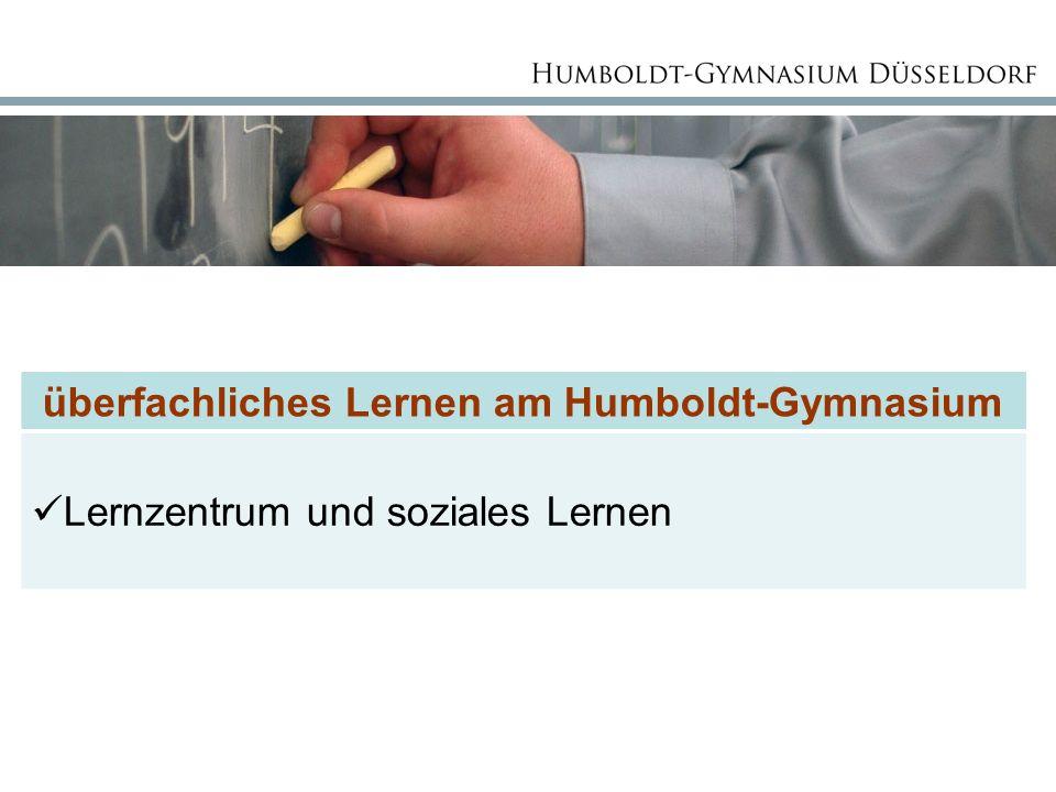 überfachliches Lernen am Humboldt-Gymnasium Lernzentrum und soziales Lernen