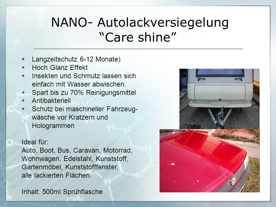 """05.09.06 by Frank Matvos /2006 12 NANO- Autolackversiegelung """"Care shine""""  Langzeitschutz 6-12 Monate)  Hoch Glanz Effekt  Insekten und Schmutz las"""