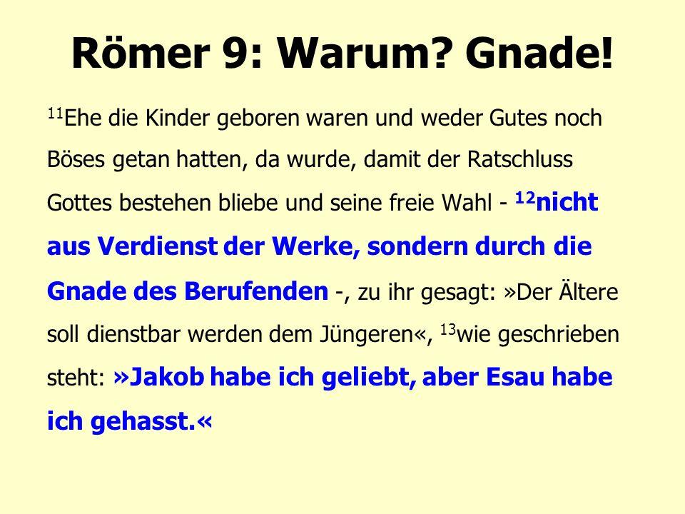 Römer 9: Warum.Gnade.