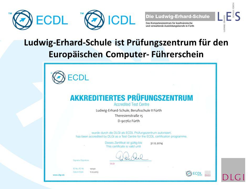Ludwig-Erhard-Schule ist Prüfungszentrum für den Europäischen Computer- Führerschein