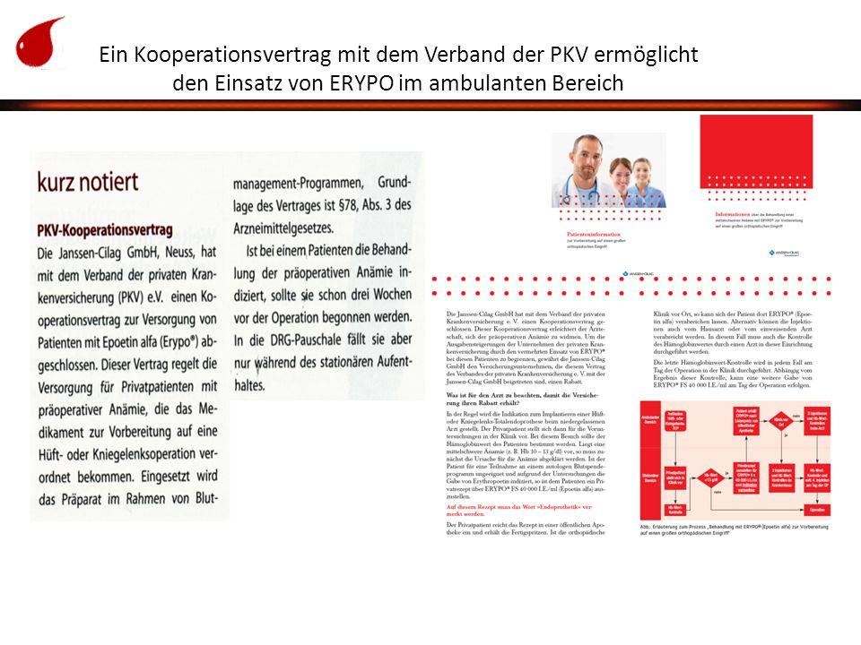 Ein Kooperationsvertrag mit dem Verband der PKV ermöglicht den Einsatz von ERYPO im ambulanten Bereich