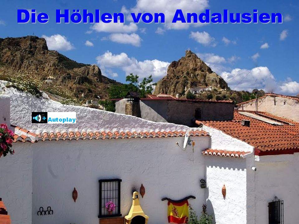 Mit ihrer perfekten Vollendung wurden die Höhlen das bestimmende Element der Provinz Granada.