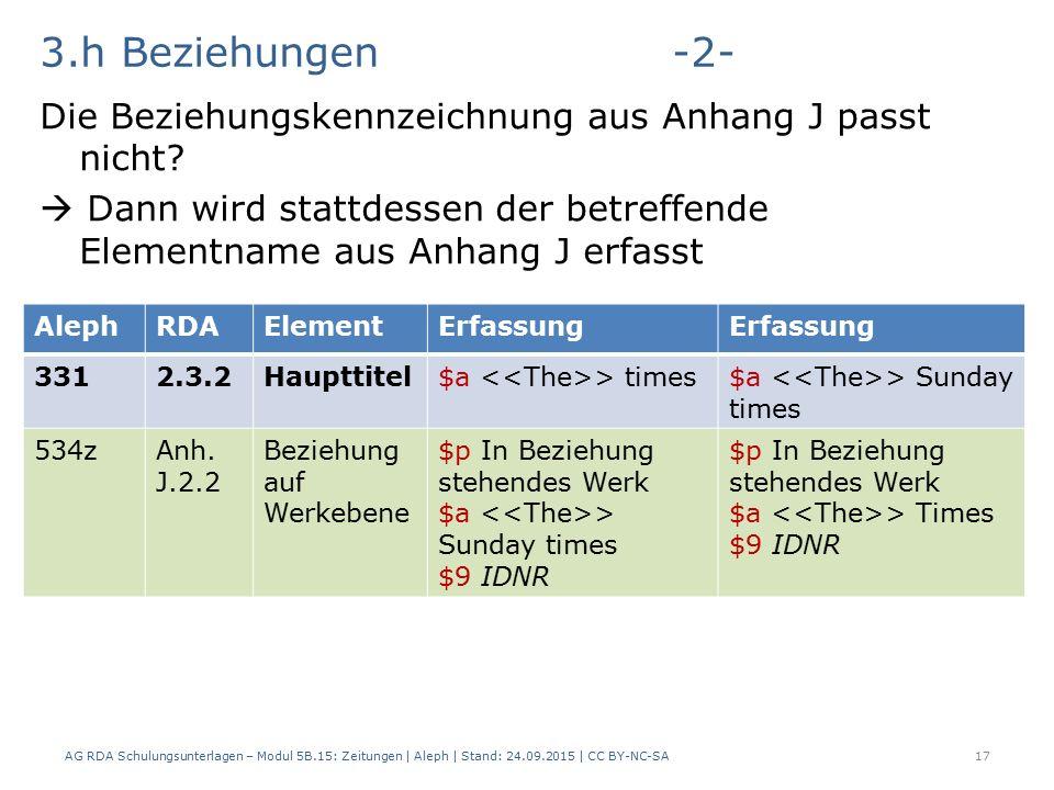 3.h Beziehungen-2- Die Beziehungskennzeichnung aus Anhang J passt nicht.