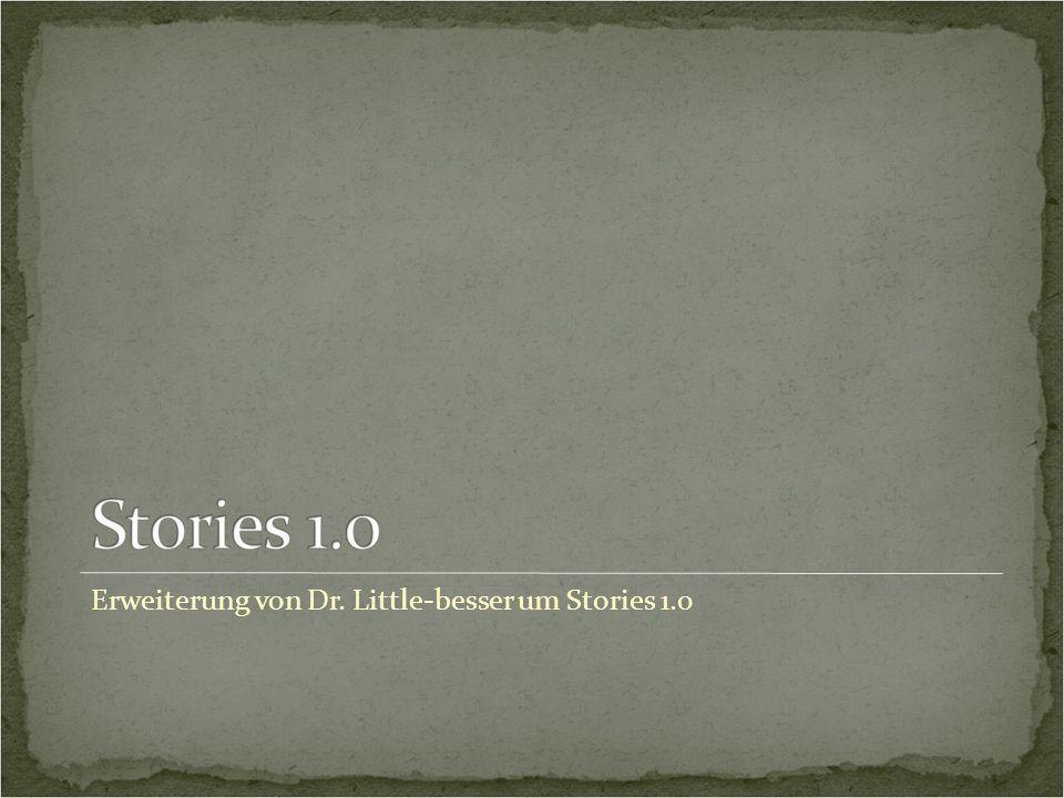 Erweiterung von Dr. Little-besser um Stories 1.0