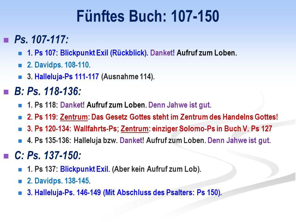 Fünftes Buch: 107-150 Ps. 107-117: 1. Ps 107: Blickpunkt Exil (Rückblick).