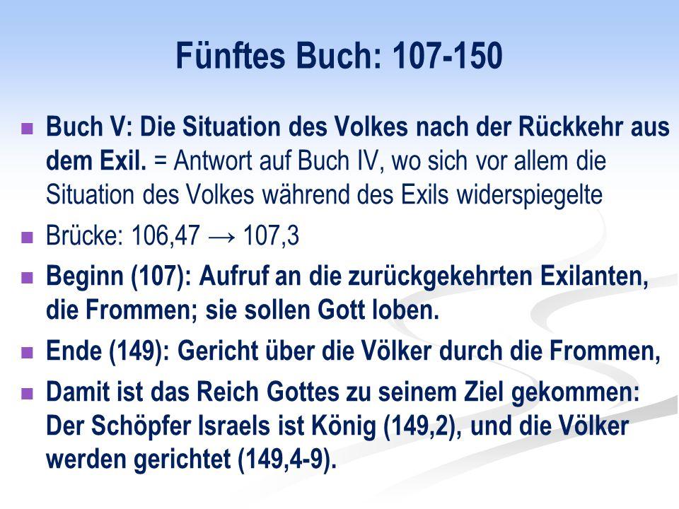 Fünftes Buch: 107-150 Buch V: Die Situation des Volkes nach der Rückkehr aus dem Exil.