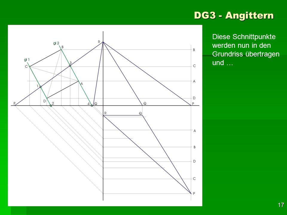 F 17 DG3 - Angittern 47 Diese Schnittpunkte werden nun in den Grundriss übertragen und …