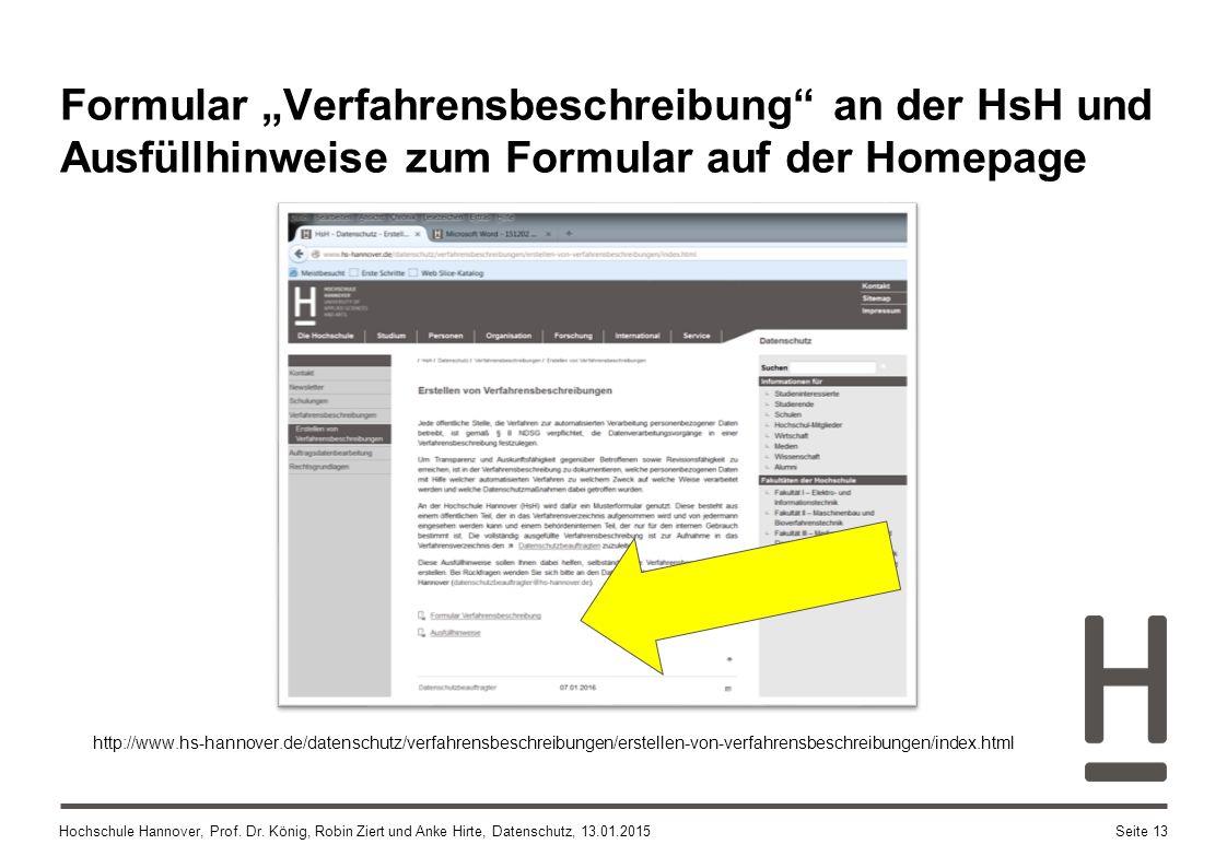 """Hochschule Hannover, Prof. Dr. König, Robin Ziert und Anke Hirte, Datenschutz, 13.01.2015 Formular """"Verfahrensbeschreibung"""" an der HsH und Ausfüllhinw"""