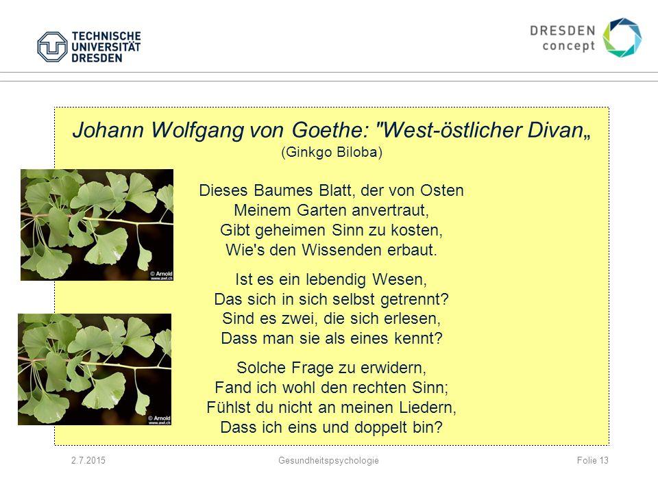 2.7.2015Gesundheitspsychologie Johann Wolfgang von Goethe:
