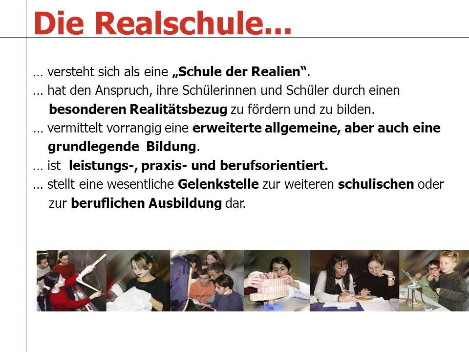 Die Realschule...