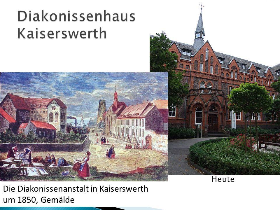 Heute Die Diakonissenanstalt in Kaiserswerth um 1850, Gemälde