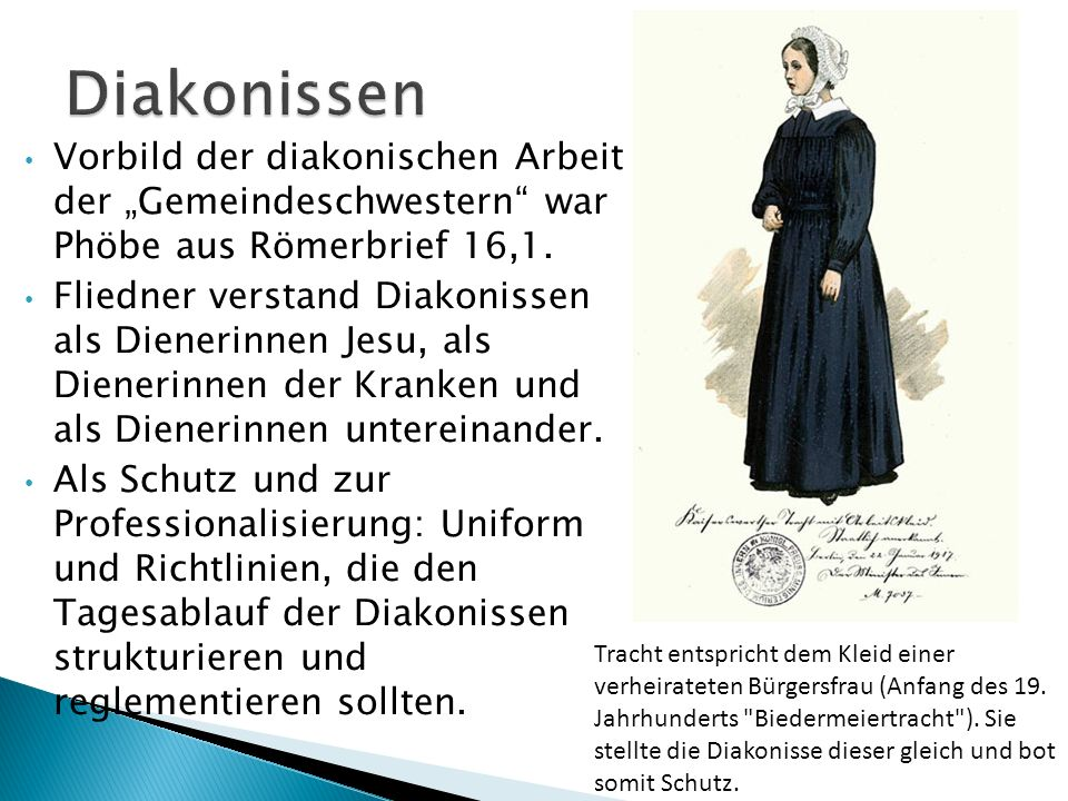 """Vorbild der diakonischen Arbeit der """"Gemeindeschwestern"""" war Phöbe aus Römerbrief 16,1. Fliedner verstand Diakonissen als Dienerinnen Jesu, als Diener"""