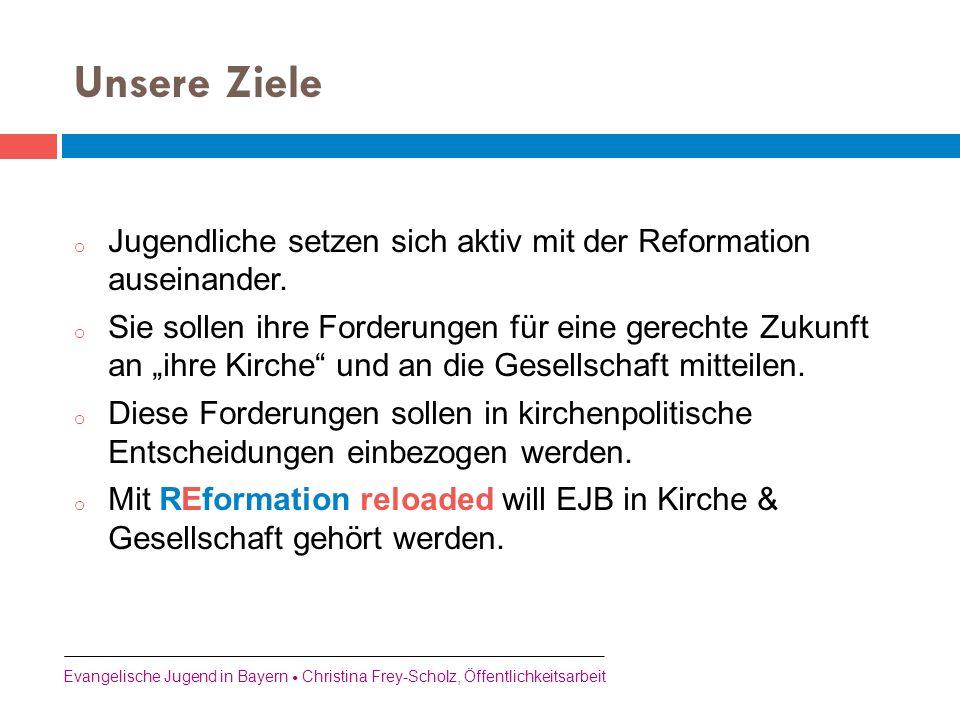 """o Jugendliche setzen sich aktiv mit der Reformation auseinander. o Sie sollen ihre Forderungen für eine gerechte Zukunft an """"ihre Kirche"""" und an die G"""