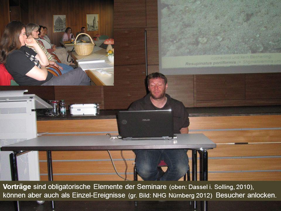 Vorträge sind obligatorische Elemente der Seminare (oben: Dassel i. Solling, 2010), können aber auch als Einzel-Ereignisse (gr. Bild: NHG Nürnberg 201