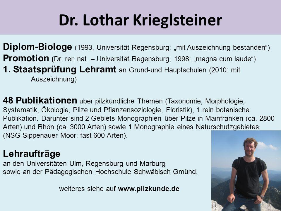 """Dr. Lothar Krieglsteiner Diplom-Biologe (1993, Universität Regensburg: """"mit Auszeichnung bestanden"""") Promotion (Dr. rer. nat. – Universität Regensburg"""
