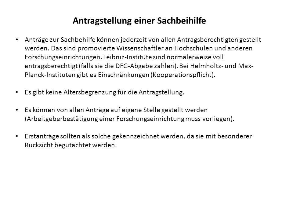 Wichtiges zur Antragstellung Anträge können in deutscher oder englischer Sprache abgefasst werden (in englischer Sprache wirken Anträge allerdings professioneller und der Kreis der potentiellen Gutachter ist größer).