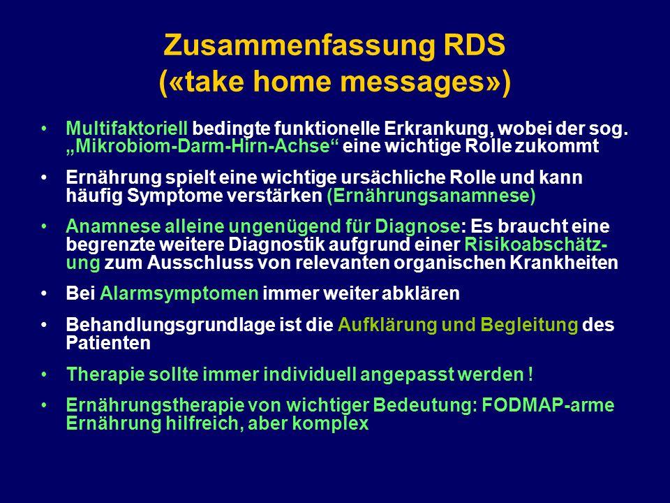 """Zusammenfassung RDS («take home messages») Multifaktoriell bedingte funktionelle Erkrankung, wobei der sog. """"Mikrobiom-Darm-Hirn-Achse"""" eine wichtige"""