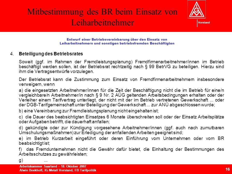 Mitbestimmung des BR beim Einsatz von Leiharbeitnehmer 16 Arbeitskammer Saarland – 18.