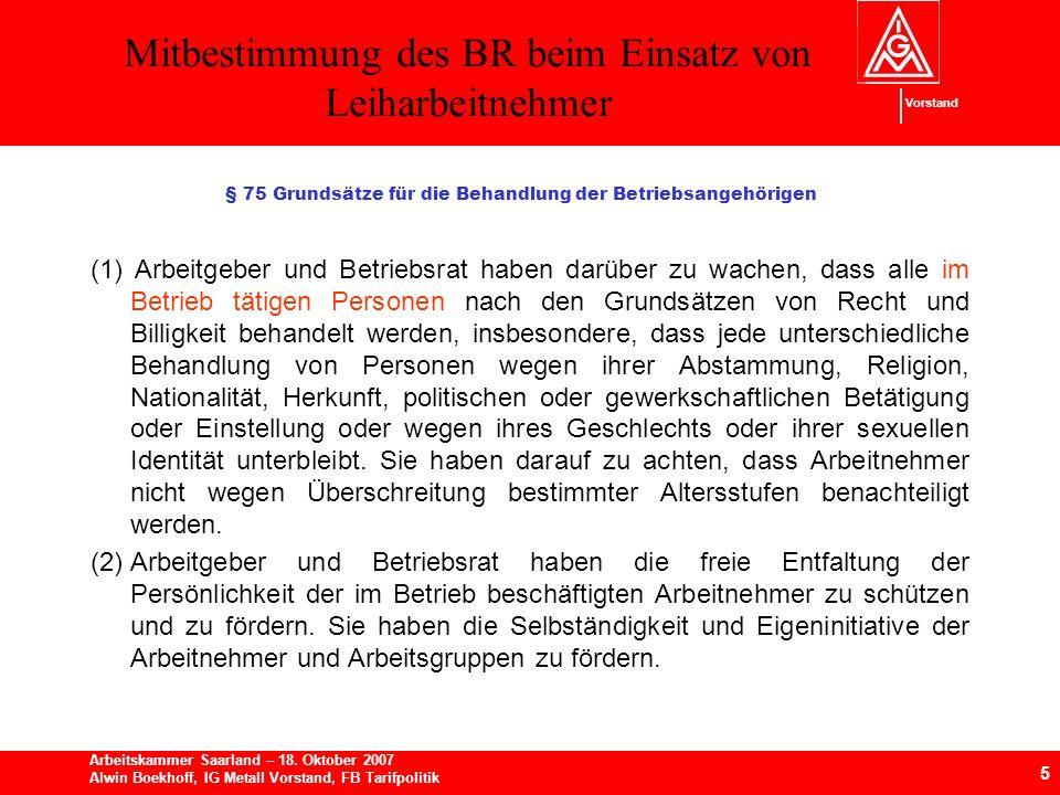 Mitbestimmung des BR beim Einsatz von Leiharbeitnehmer 5 Arbeitskammer Saarland – 18.