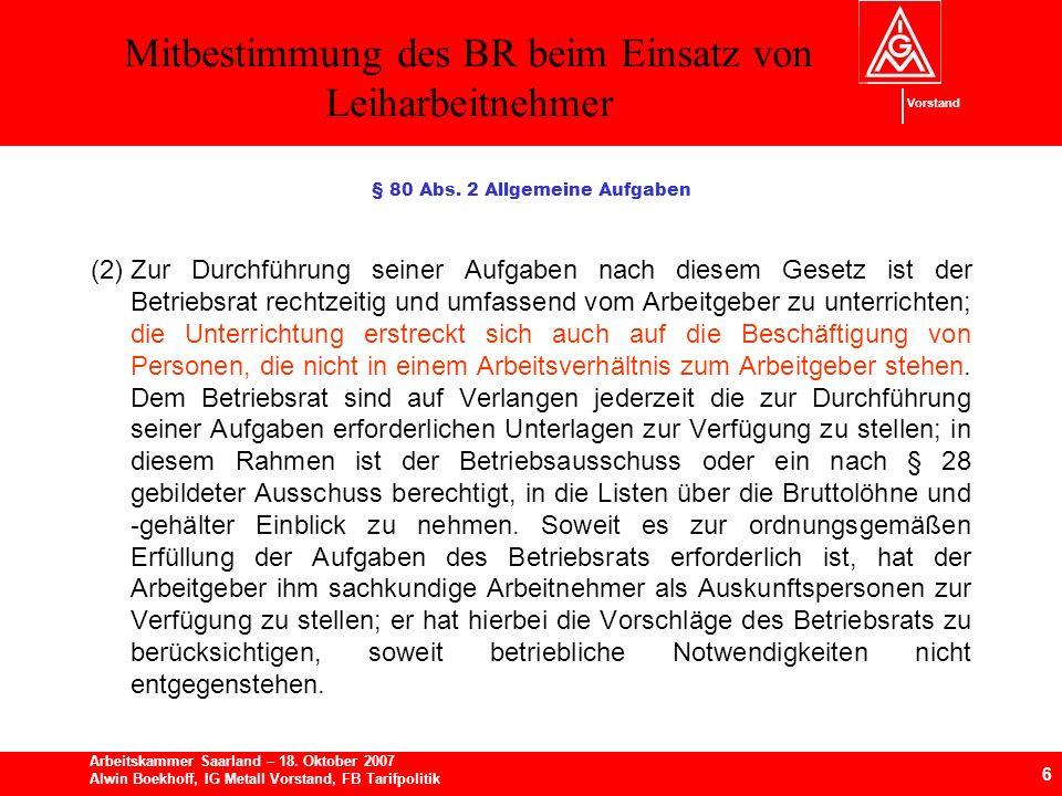 Mitbestimmung des BR beim Einsatz von Leiharbeitnehmer 6 Arbeitskammer Saarland – 18.