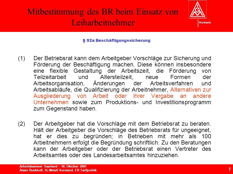 Mitbestimmung des BR beim Einsatz von Leiharbeitnehmer 7 Arbeitskammer Saarland – 18.